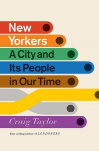 New Yorkers by Craig Taylor - Signed Edition