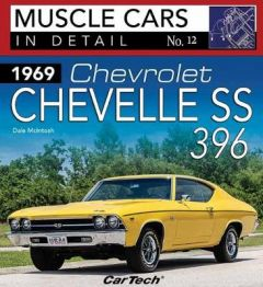1969 Chevrolet Chevelle SS 396: Muscle Cars In Detail No. 12 by Dale McIntosh