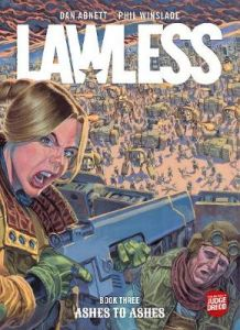 Lawless Book Three: Ashes to Ashes by Dan Abnett