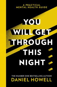 You Will Get Through This Night by Daniel Howell - Signed Edition