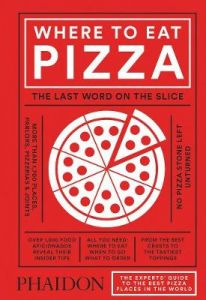 Where to Eat Pizza by Daniel Young (Hardback)