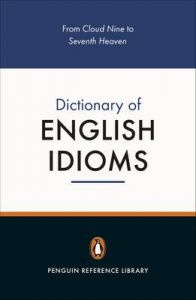 The Penguin Dictionary of English Idioms by Daphne M. Gulland