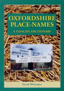 Oxfordshire Place-names: A Concise Dictionary by David Whittaker