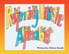 Rhyming With The Alphabet by DELRAE KNUTH