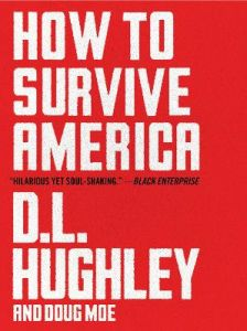 How to Survive America by D. L. Hughley (Hardback)