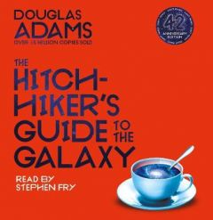 The Hitchhiker's Guide to the Galaxy by Douglas Adams (Audiobook)