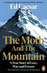 The Moth and the Mountain by Ed Caesar - Signed Paperback Edition
