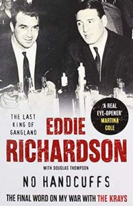 No Handcuffs: The Final Word on My War with The Krays by Eddie Richardson