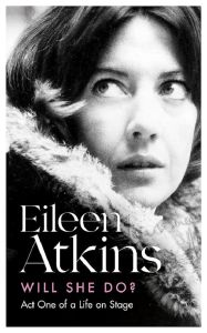 Will She Do? by Eileen Atkins - Signed Edition