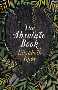 The Absolute Book by Elizabeth Knox - Signed Edition