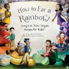 How to Eat a Rainbow by Ellie Bedford