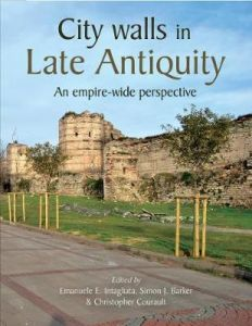 City Walls in Late Antiquity: An Empire-wide Perspective by Emanuele Intagliata (Hardback)
