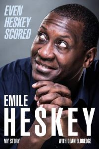 Even Heskey Scored: My Story by Emile Heskey - Signed Edition