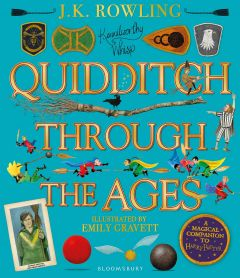 J.K. Rowling's Quidditch Through the Ages - Illustrated by Emily Gravett - Signed Edition