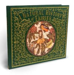 A Natural History of Fairies by Emily Hawkins (Hardback)