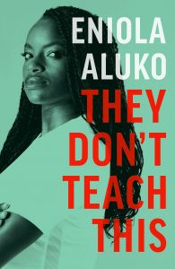 They Don't Teach This by Eniola Aluko - Signed Edition
