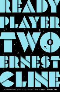 Ready Player Two by Ernest Cline - Signed Edition