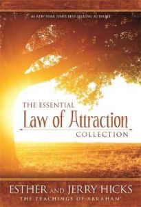 The Essential Law of Attraction Collection by Esther Hicks