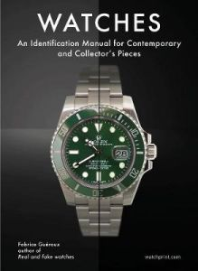 Watches: An Identification Manual for Contemporary and Collector's Pieces by Fabrice Gueroux (Hardback)