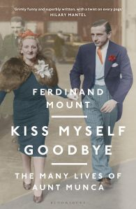 Kiss Myself Goodbye by Ferdinand Mount - Signed Edition