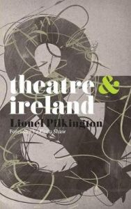 Theatre and Ireland by Fiona Shaw