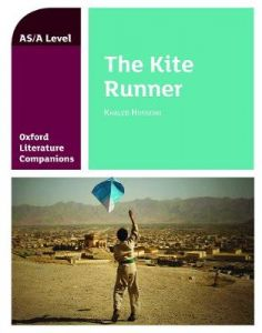 Oxford Literature Companions: The Kite Runner: With all you need to know for your 2021 assessments by Garrett O'Doherty