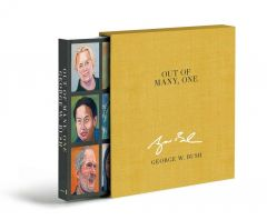 Out of Many, One by George W. Bush - Signed Edition