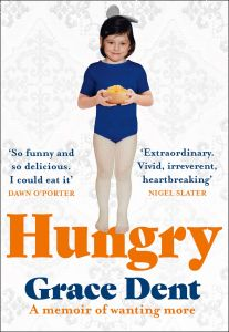 Hungry by Grace Dent - Signed Edition