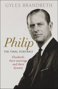 Philip by Gyles Brandreth - Signed Edition