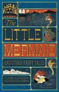 Little Mermaid and Other Fairy Tales, The (Illustrated with Interactive Elements by Hans Christian Andersen (Hardback)