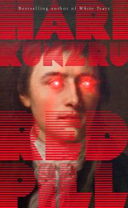 Red Pill by Hari Kunzru - Signed Edition