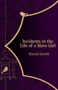 Incidents in the Life of a Slave Girl (Hero Classics) by Harriet Jacobs