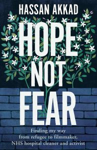 Hope Not Fear by Hassan Akkad - Signed Edition