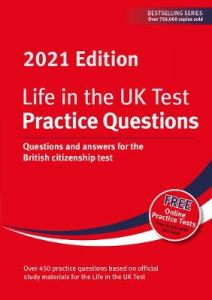 Life in the UK Test: Practice Questions 2021: Questions and answers for the British citizenship test by Henry Dillon