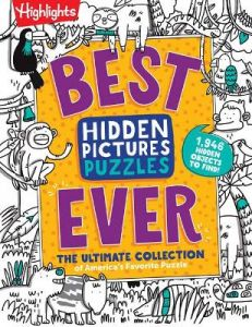Best Hidden Pictures Puzzles EVER: The Ultimate Collection of America's Favorite Puzzle by Highlights