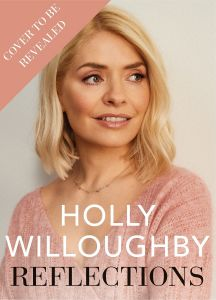 Reflections by Holly Willoughby - Signed Edition