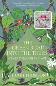 The Green Road Into The Trees by Hugh Thomson
