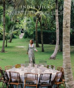 An Entertaining Story by India Hicks - Signed Edition