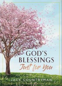 God's Blessings Just for You: 100 Devotions by Jack Countryman (Hardback)