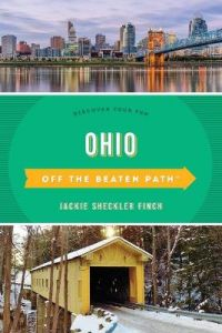 Ohio Off the Beaten Path (R): Discover Your Fun by Jackie Sheckler Finch