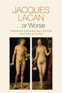 ...or Worse: The Seminar of Jacques Lacan by Jacques Lacan (Hardback)