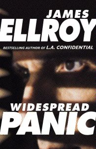 Widespread Panic by James Ellroy - Signed Edition