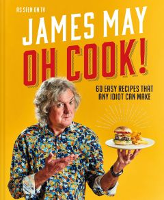 Oh Cook! by James May - Signed Edition