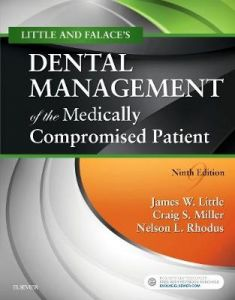 Little and Falace's Dental Management of the Medically Compromised Patient by James W. Little, DMD, MS