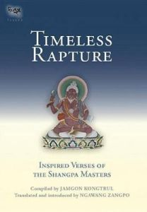 Timeless Rapture: Inspired Verse Of The Shangpa Masters by Jamgon Kongtrul (Hardback)