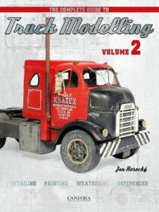 The Complete Guide to Truck Modelling Volume 2 by Jan Rosecky