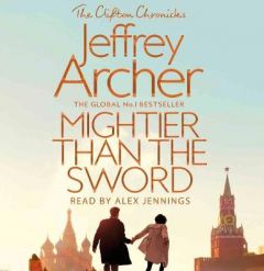 Mightier than the Sword by Jeffrey Archer (Audiobook)
