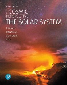 Cosmic Perspective, The: The Solar System by Jeffrey Bennett