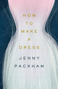 How to Make a Dress by Jenny Packham - Signed Edition
