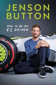 How To Be An F1 Driver by Jenson Button	 - Signed Edition